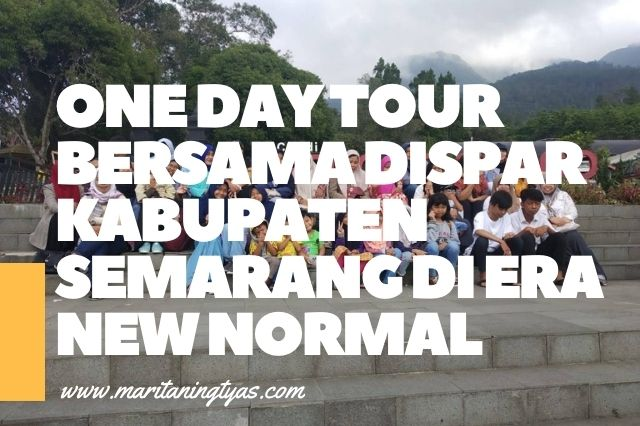 one day tour kab semarang di era new normal amankah