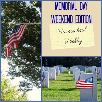 Homeschool Weekly - Memorial Day Weekend Edition on Homeschool Coffee Break @ kympossibleblog.blogspot.com