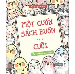 Một Cuốn Sách Buồn… Cười - Vui Vẻ Không Quạu Nha 2 ebook PDF EPUB AWZ3 PRC MOBI