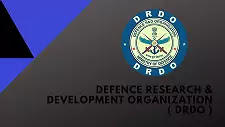DRDO (Defence Research and Development Organization