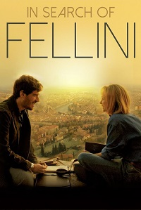 Watch In Search of Fellini Online Free in HD