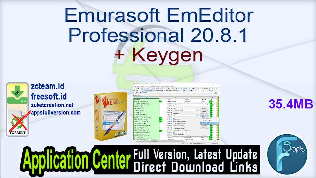 Emurasoft EmEditor Professional 20.8.1 + Keygen_ ZcTeam.id