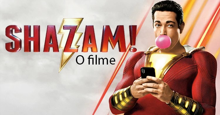 O filme Shazam