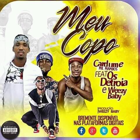 Cardume ft. Os Detroia & Weezy Baby - Meu Copo