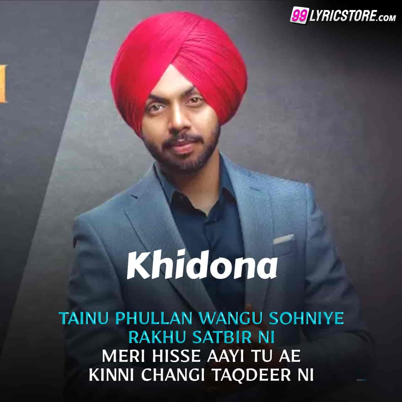 Khidona Punjabi Song Lyrics sung by Satbir Aujla