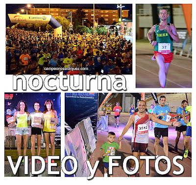 Carrera Nocturna Aranjuez Fotos Video Resultados Podios