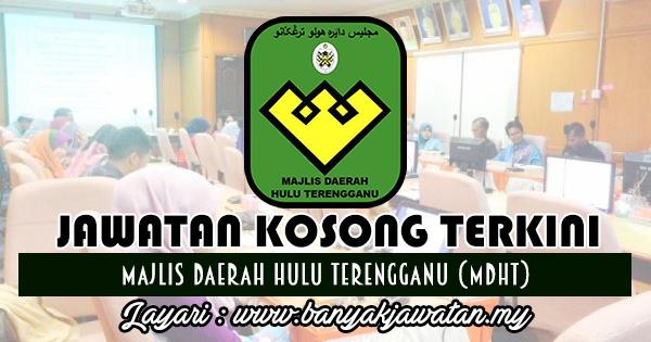 Jawatan Kosong 2017 di Majlis Daerah Hulu Terengganu (MDHT)