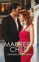 Maureen Child - Corazones Entrelazados