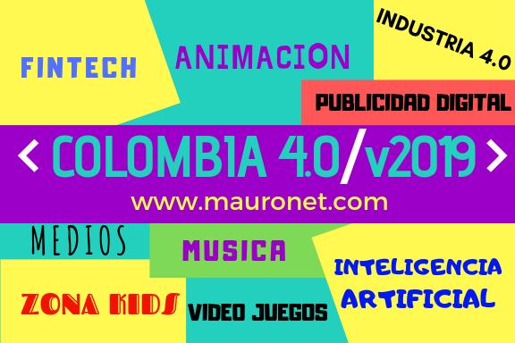 """COLOMBIA 4.0 /V.2019 ENCUENTRO DIGITAL Y ECONOMIA NARANJA"""" MINTIC"""