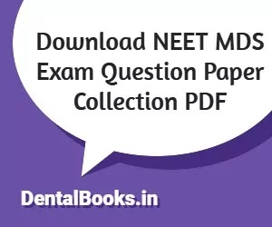 Download NEET MDS Exam Question Paper Collection PDF