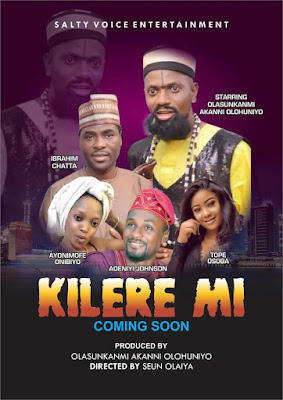 New Movie Alert Nollywood  Actor Olasunkanmi Akanni Olohuniyo Set to Release Another Powerful Movie KILERE MI Directed By Seun Olaiya teelamford 1