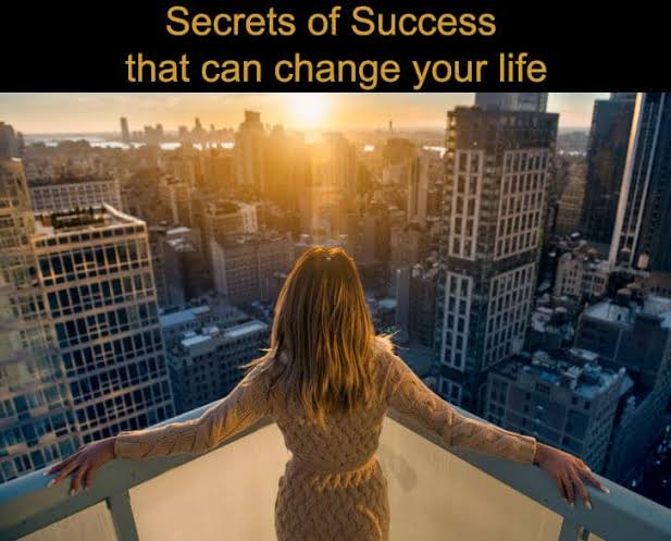 Your secret to success in your life