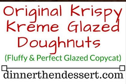 KRISPY KREME GLAZED DOUGHNUTS (COPYCAT)