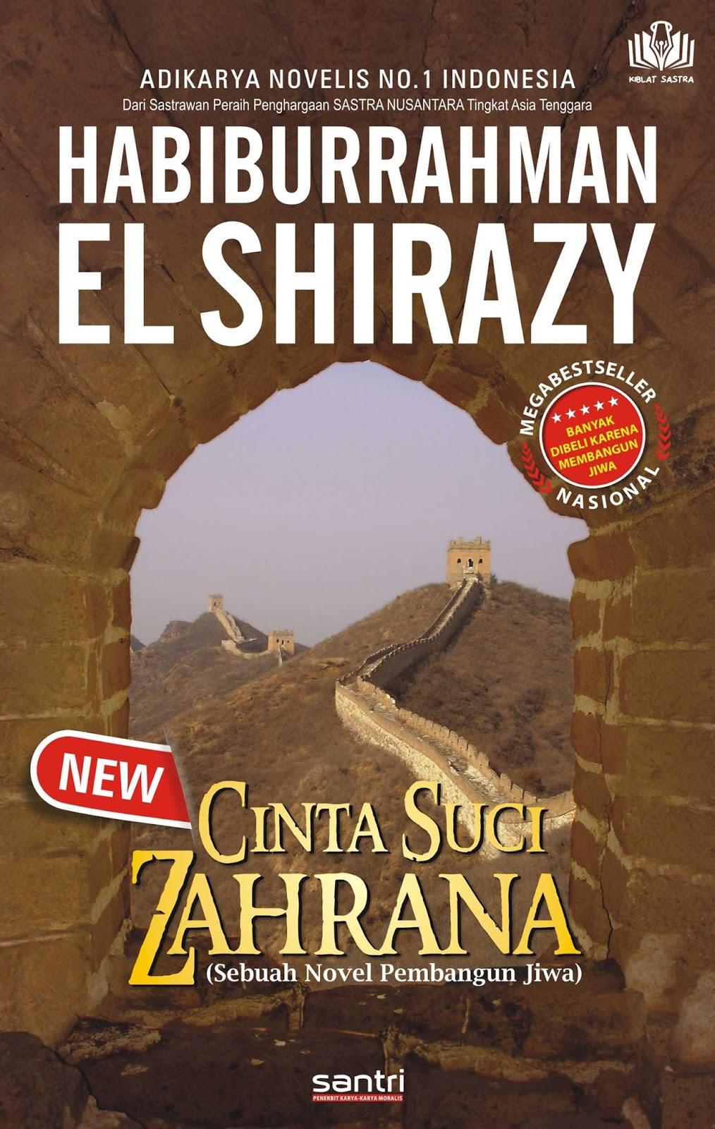 Habiburrahman El-Shirazy - Cinta Suci Zahrana