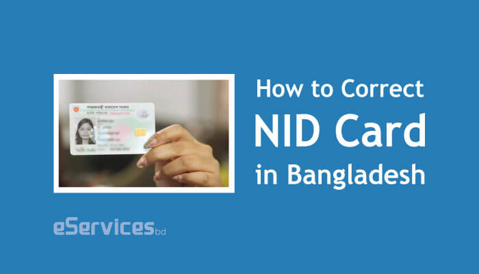 How to Correct NID Card in Bangladesh