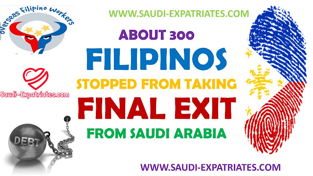 FILIPINOS STOPPED FROM FINAL EXIT IN KSA