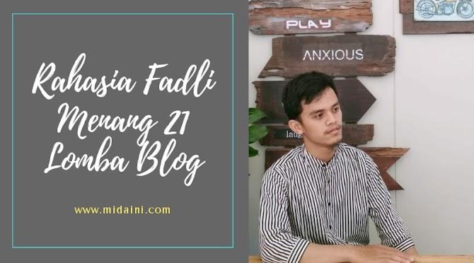 Rahasia Fadli Blogger FLP Menang 21 Kali Lomba Blog Dalam Waktu Kurang Dua Tahun