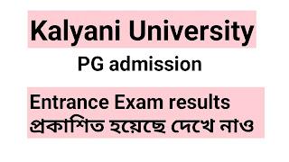 Kalyani University Entrance Test Results:-PG Admission:-