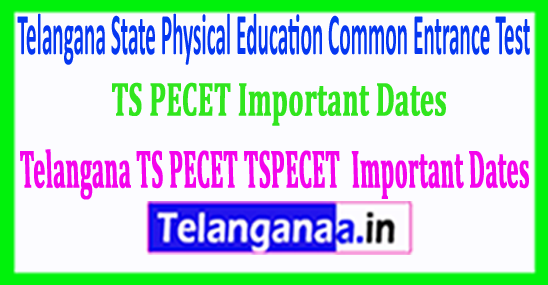 Telangana TS PECET Important Dates TSPECET 2018 Important Dates