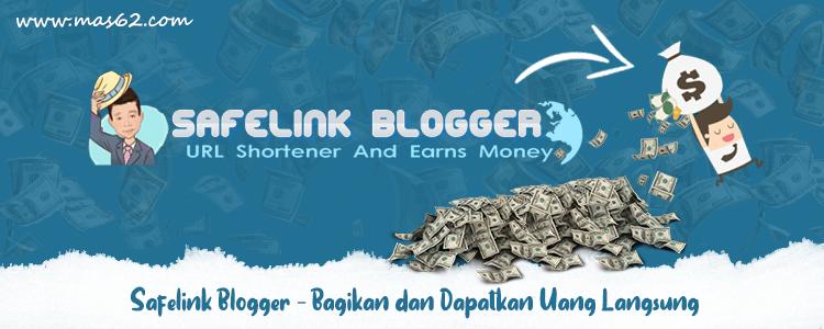 Safelink Blogger Indonesia - Bagikan dan Dapatkan Uang Langsung 24 Jam