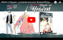 http://blog.mangaconseil.com/2018/10/video-bande-annonce-made-in-heaven.html