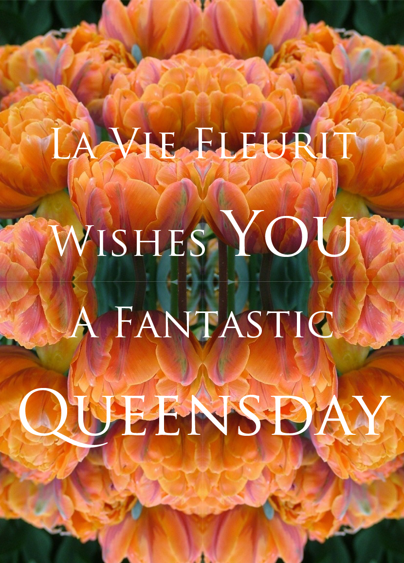 Newsflash | Happy Queensday by La Vie Fleurit !!! Fun, Lifestyle, quotes, Holiday, The Netherlands, Queensday, Q-day, Orange, Tulips, Amsterdam, Koninginnedag, Beatrix,