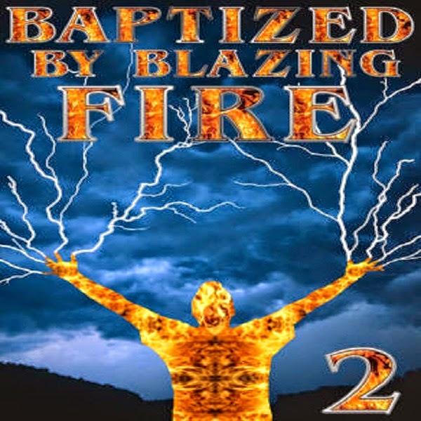 Baptizing By Blazing Fire By Pastor Yong-Doo Kim