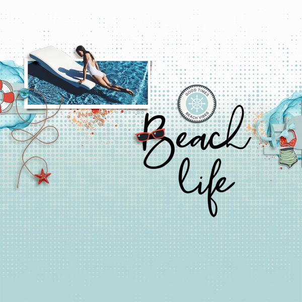 beach life © sylvia • sro 2019 • wave kissed collab by rachel etrog designs & anita designs & quick scraps vol 04 by anita designs