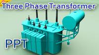 Three Phase Transformer PPT