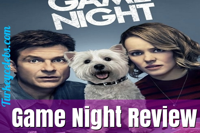The Story Of Game Night Review Has Just Gone Viral!