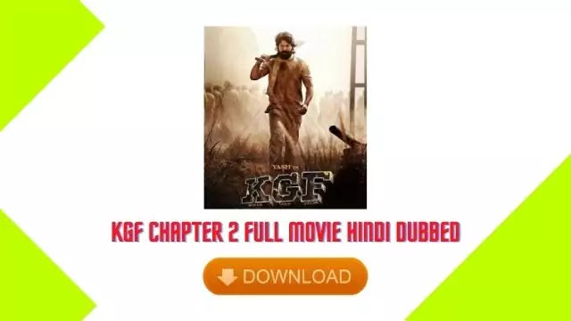 KGF Chapter 2 Full Movie Hindi Dubbed