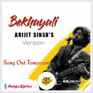Bekhayali Lyrics - Kabir Singh (Arijit Singh Version) [2019]
