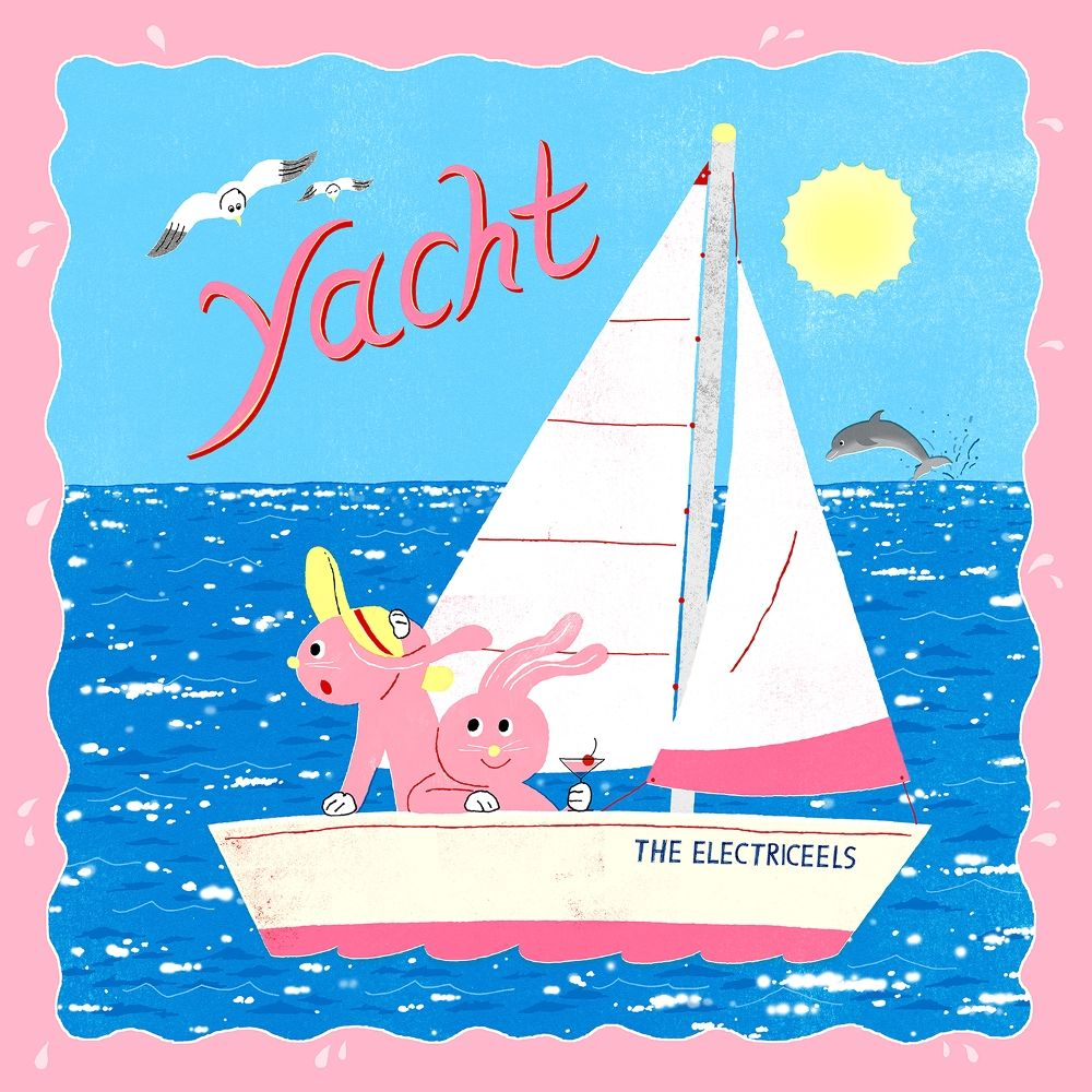 THE ELECTRICEELS – Yacht – Single