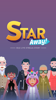 Star Away! – Idle Live Stream Story Mod Apk v1.0.12 Full version