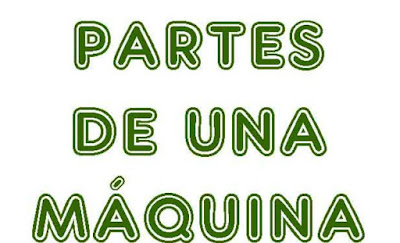 http://cplosangeles.juntaextremadura.net/web/quinto_curso/naturales_5/partes_maquinas_5/partes_maquinas_5.html