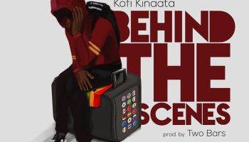 Kofi Kinaata – Behind The Scenes Lyrics