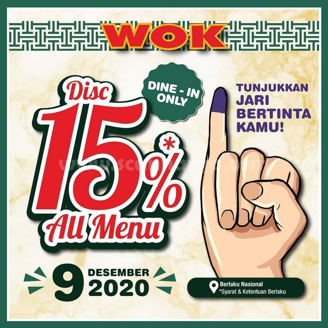 Promo WOK Restaurant Pilkada! Diskon 15% All Menu