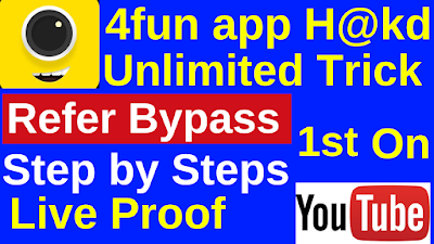 4fun app Unlimited Refer Bypass Trick May-2020