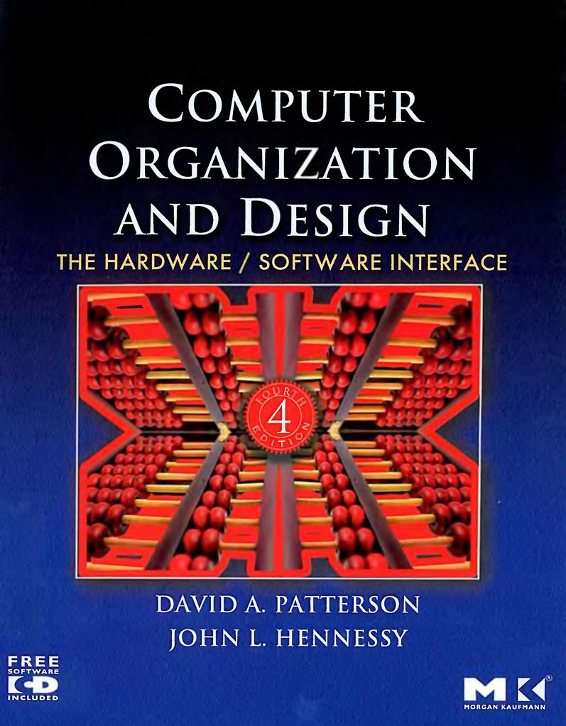 Computer Organization and Design, Fourth Edition: The Hardware Software Interface