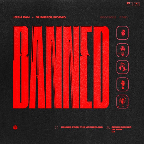 josh pan & Dumbfoundead – Banned in the Motherland (feat. Jay Park, Simon D & G2) – Single