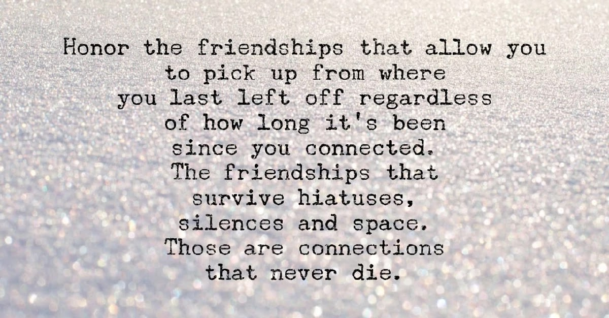 Cherish The Friendships Cause They Count More Than You Might Think