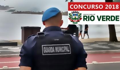 Concurso Prefeitura de Rio Verde GO 2018 - Guarda Civil Municipal