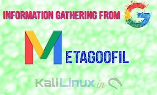 metagoofil collect information from google metadata on kali linux