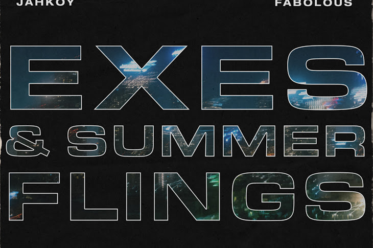 Watch: JAHKOY - Exes & Summer Flings Featuring Fabolous