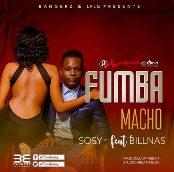 Sosy Ft Billnass - Fumba Macho