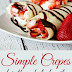 Simple Crepes for the Whole Family