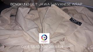 Jahit pukal, jahit bengkung, bengkung lilit jawa, bengkung tradisional, Qiya Saad Tailor, tailor selangor, tempahan menjahit, tukang jahit, tukang jahit klang, tukang jahit shah alam