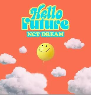NCT DREAM - HELLO FUTURE LYRICS (English Translation)