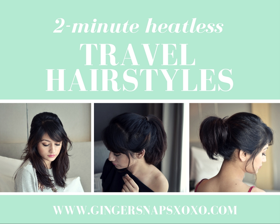 Four Easy 2 Minute Heatless Travel Hairstyles Gingersnaps