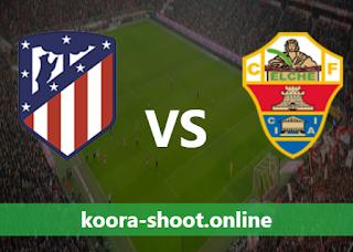 بث مباشر مباراة ألتشي واتليتكو مدريد اليوم بتاريخ 01/05/2021 الدوري الاسباني